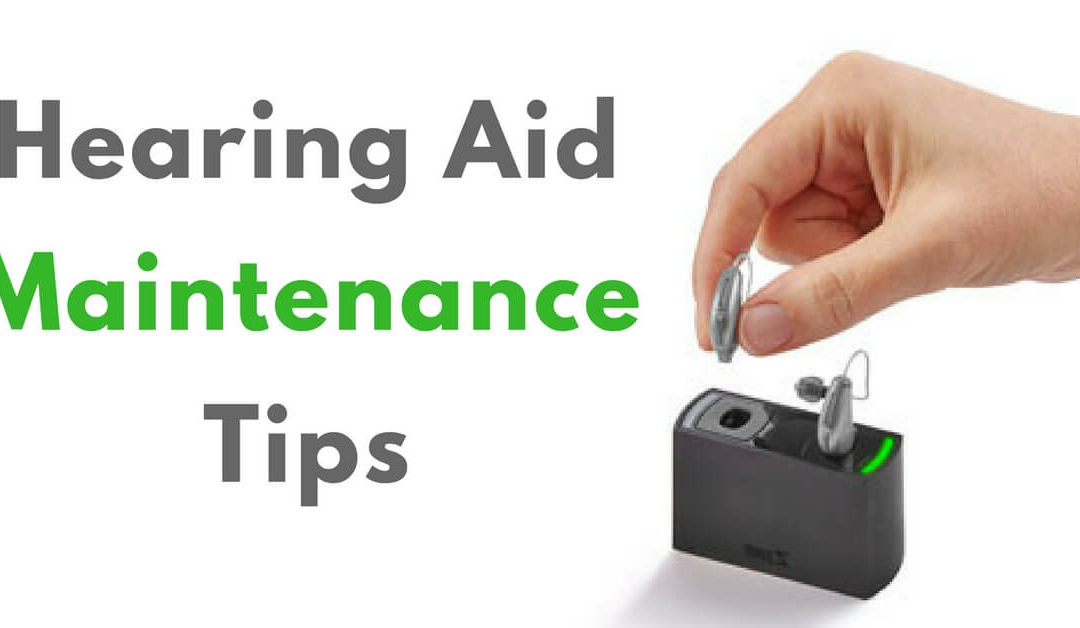 Hearing Aid Maintenance Tips