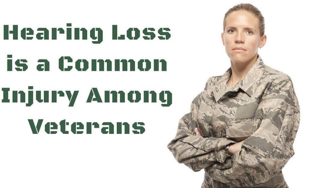 Hearing Loss is a Common Injury Among Veterans
